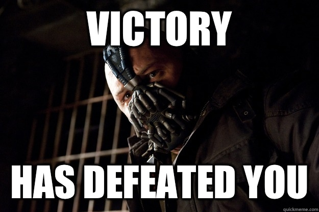VICTORY HAS DEFEATED YOU - VICTORY HAS DEFEATED YOU  Angry Bane