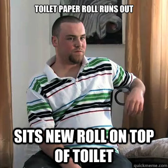 toilet paper roll runs out sits new roll on top of toilet