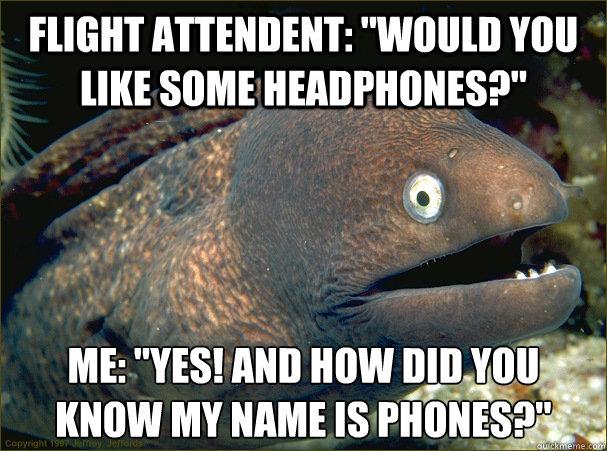 Flight attendent: