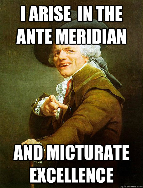 I ARISE  IN THE ANTE MERIDIAN AND MICTURATE EXCELLENCE - I ARISE  IN THE ANTE MERIDIAN AND MICTURATE EXCELLENCE  Joseph Decreaux