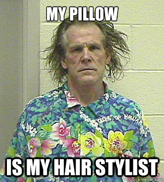 my pillow is my hair stylist - my pillow is my hair stylist  hair stylist