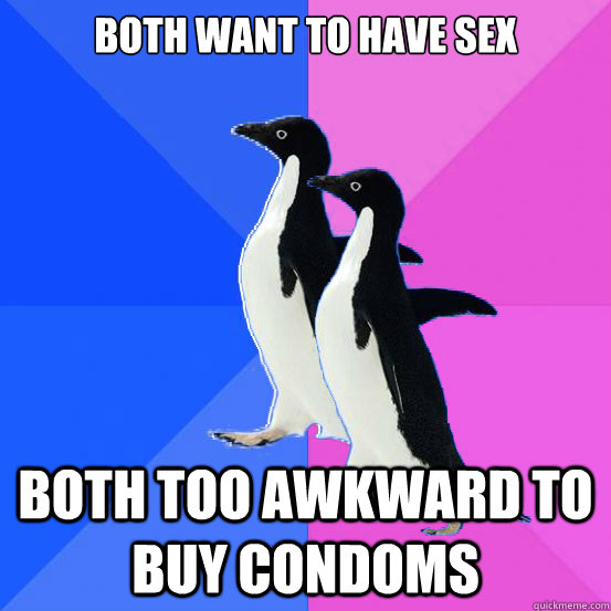 Both want to have sex Both too awkward to buy condoms - Both want to have sex Both too awkward to buy condoms  Socially Awkward Couple