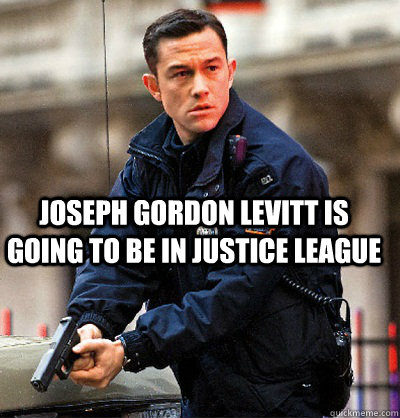 Opinion you Joseph gordon levitt meme words... super