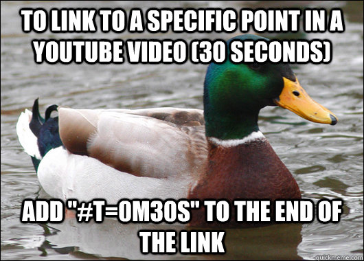 To link to a specific point in a youtube video (30 seconds) Add