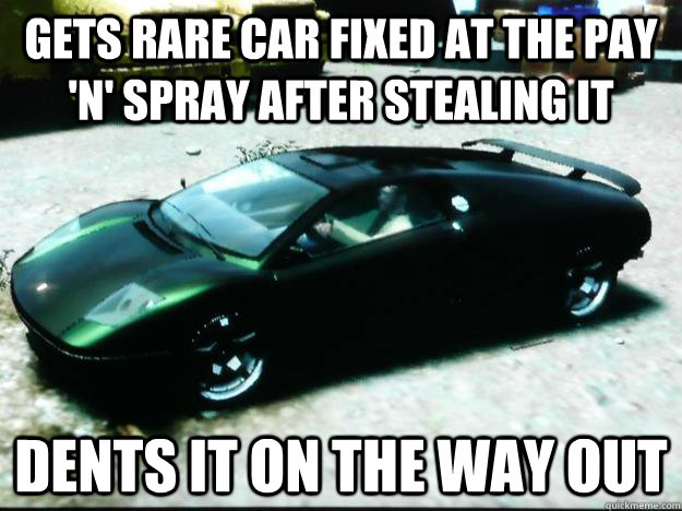 GETS RARE CAR FIXED AT THE PAY 'n' SPRAY AFTER STEALING IT DENTS IT ON THE WAY OUT  Scumbag GTA IV