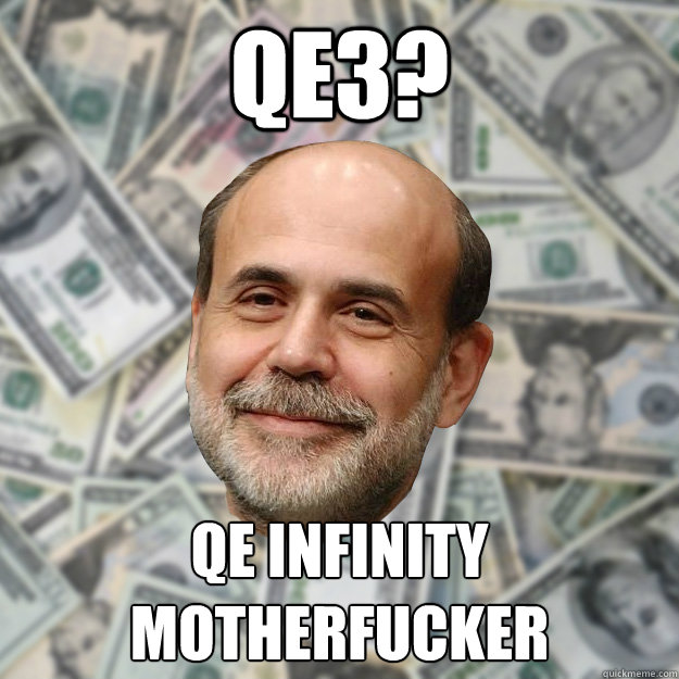 QE3?  QE infinity motherfucker