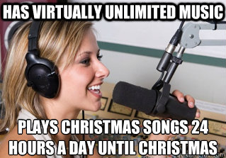 Has Virtually unlimited Music Plays christmas songs 24 hours a day until christmas  - Has Virtually unlimited Music Plays christmas songs 24 hours a day until christmas   scumbag radio dj
