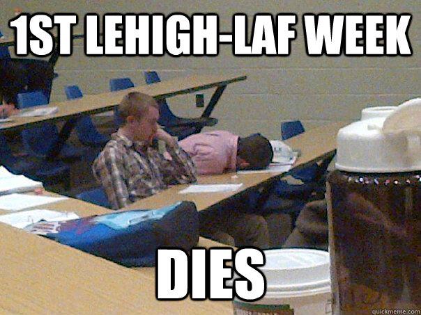 1st Lehigh-Laf Week dies