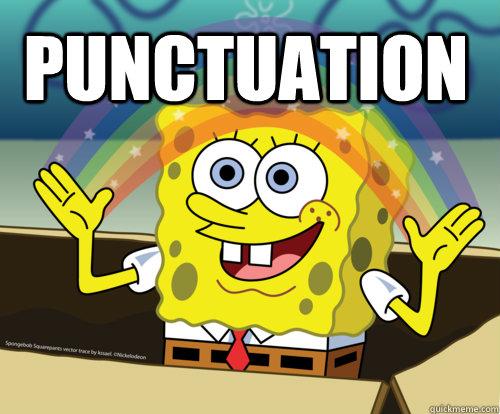 Punctuation - Spongebob rainbow - quickmeme