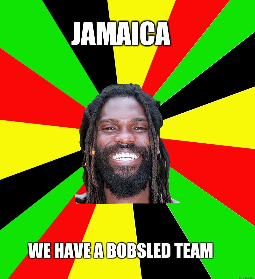 JAMAICA WE HAVE A BOBSLED TEAM - JAMAICA WE HAVE A BOBSLED TEAM  Jamaican Man