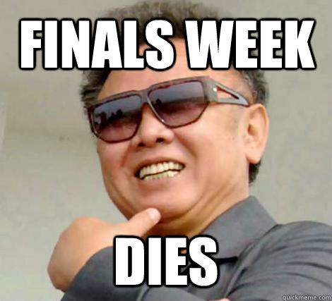 Finals week dies