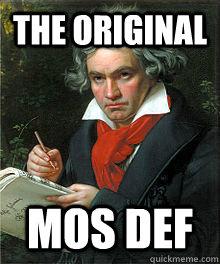 THE ORIGINAL MOS DEF  Classical Music