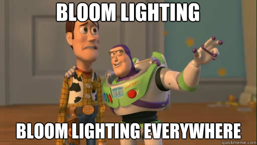 Bloom lighting bloom lighting everywhere - Bloom lighting bloom lighting everywhere  Everywhere