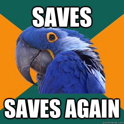 Saves Saves again - Saves Saves again  Paranoid Parrot