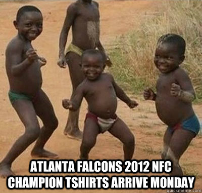 Atlanta Falcons 2012 NFC Champion Tshirts arrive Monday -  Atlanta Falcons 2012 NFC Champion Tshirts arrive Monday  Dancing Babies