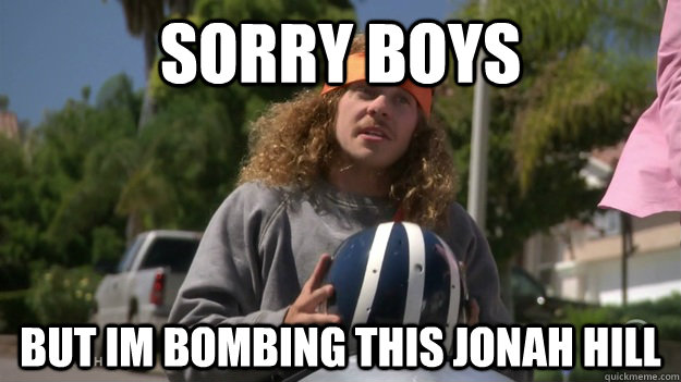 Sorry boys but im bombing this jonah hill - Sorry boys but im bombing this jonah hill  Misc