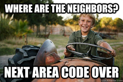 where are the neighbors? next area code over