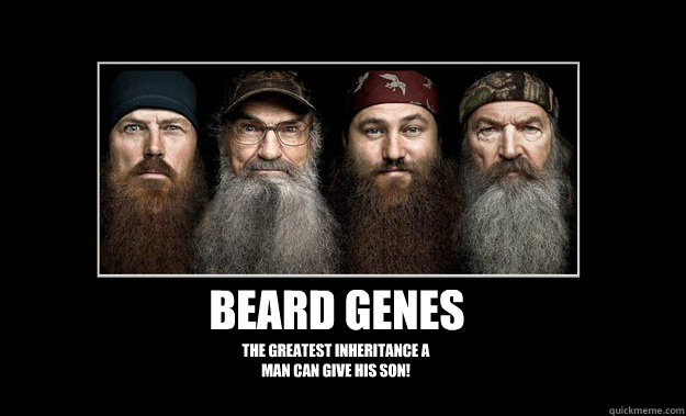 Beard Genes The greatest inheritance a man can give his son! - Beard Genes The greatest inheritance a man can give his son!  Beard Genes