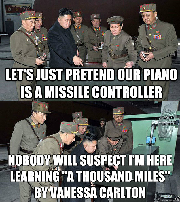 let's just pretend our piano is a missile controller nobody will suspect I'm here learning
