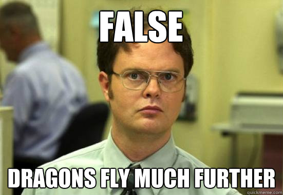 false dragons fly much further