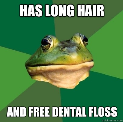 Has long hair And free dental floss - Has long hair And free dental floss  Foul Bachelor Frog