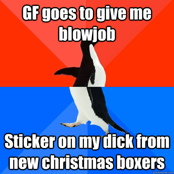 GF goes to give me blowjob Sticker on my dick from new christmas boxers - GF goes to give me blowjob Sticker on my dick from new christmas boxers  Socially Awesome Awkward Penguin