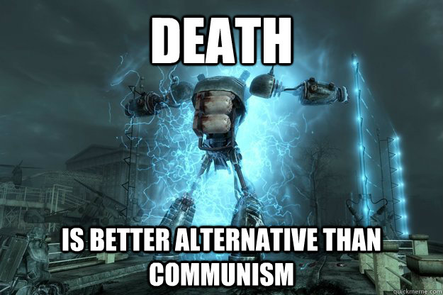 DEATH IS BETTER ALTERNATIVE THAN COMMUNISM - DEATH IS BETTER ALTERNATIVE THAN COMMUNISM  In Memorum