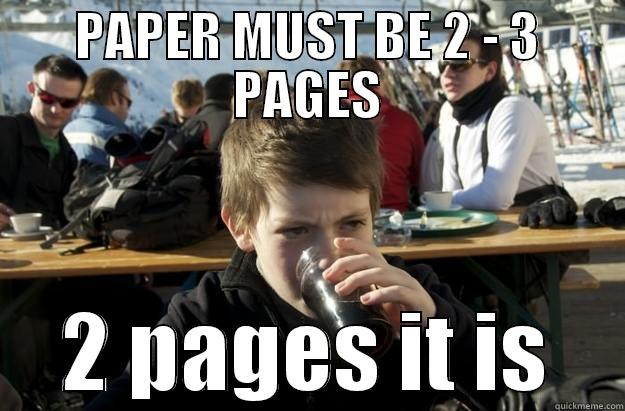 PAPER MUST BE 2 - 3 PAGES 2 PAGES IT IS Lazy Elementary School Kid