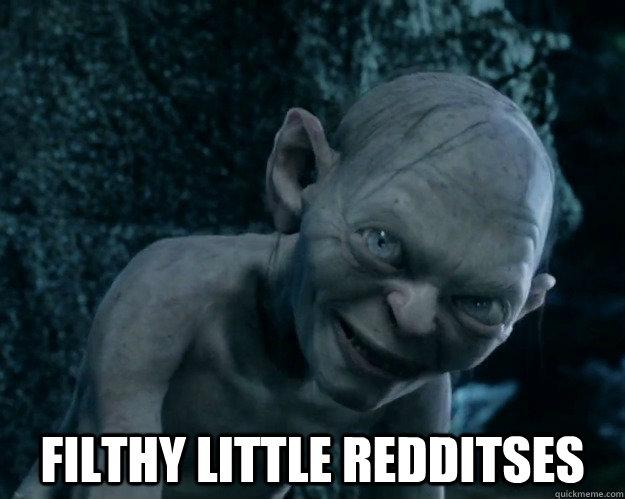 Filthy little redditses