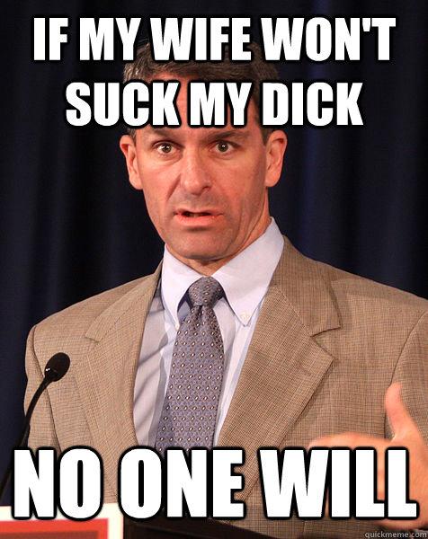 Lick my wife take my dick