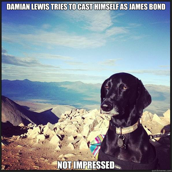 Damian lewis tries to cast himself as james bond not impressed