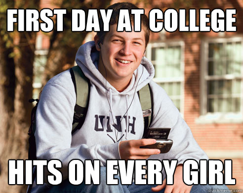 First day at college Hits on every girl - First day at college Hits on every girl  College Freshman
