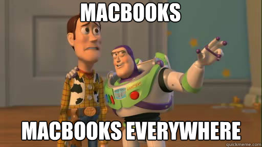 Macbooks Macbooks everywhere - Macbooks Macbooks everywhere  Everywhere