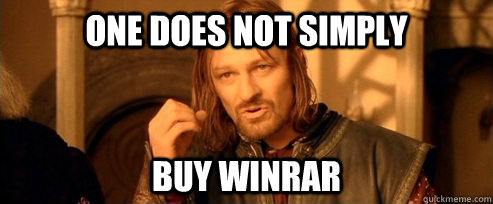 One does not simply buy winrar - One does not simply buy winrar  One Does Not Simply