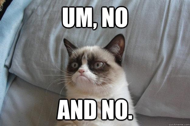 UM, NO AND NO. - UM, NO AND NO.  Misc