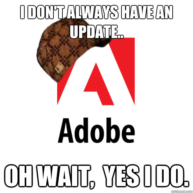 I don't always have an update.. Oh wait,  yes I do.
