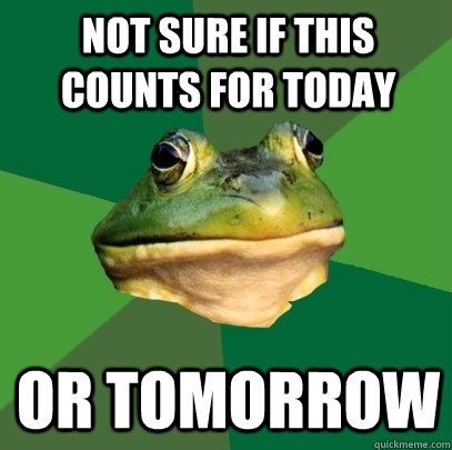 Not sure if this counts for today or tomorrow - Not sure if this counts for today or tomorrow  Foul Bachelor Frog