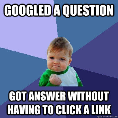 Googled a question got answer without having to click a link