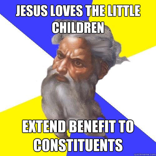 Jesus loves the little children Extend benefit to constituents - Jesus loves the little children Extend benefit to constituents  Advice God