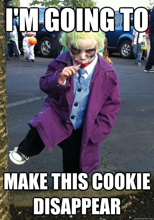 i'm going to make this cookie disappear - i'm going to make this cookie disappear  Joker kid
