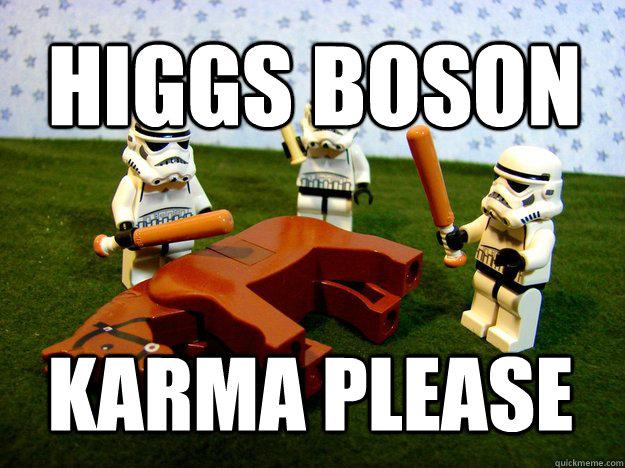 Higgs Boson Karma Please - Higgs Boson Karma Please  Misc