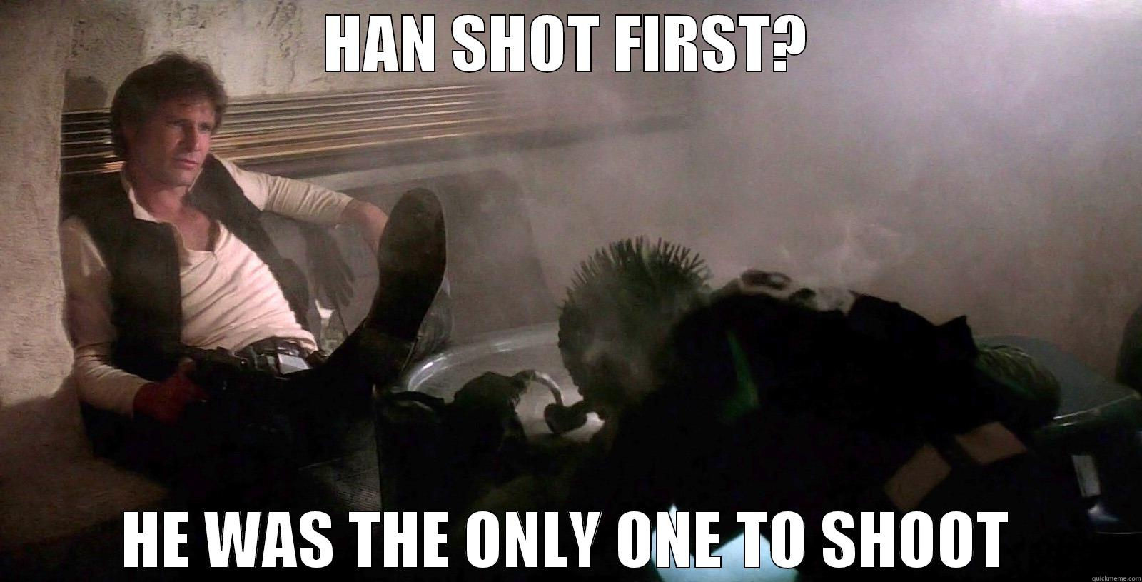 Han shot first - and he was the only one to shoot