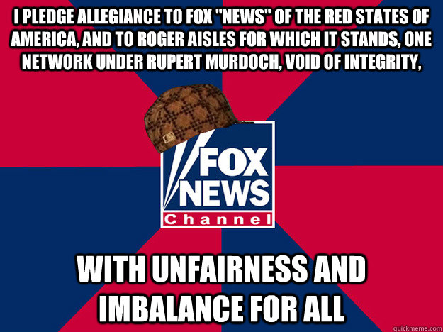 I pledge allegiance to Fox