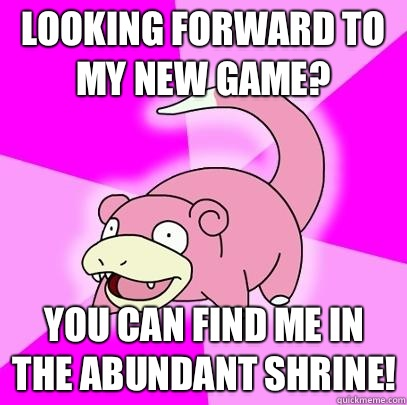 Looking forward to my new game? You can find me in the abundant shrine! - Looking forward to my new game? You can find me in the abundant shrine!  Misc