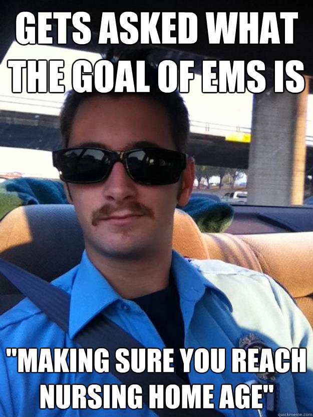 gets asked what the goal of ems is