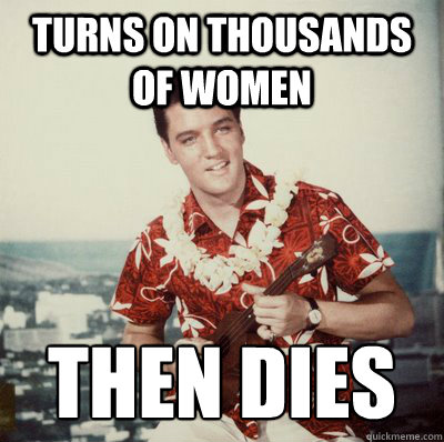 Turns on thousands of women Then Dies