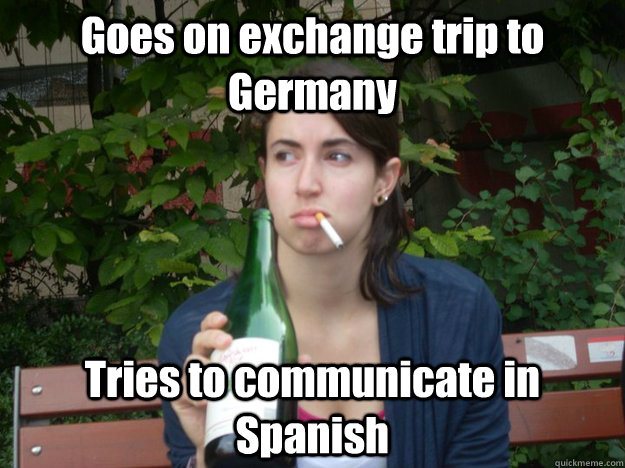 Goes on exchange trip to Germany Tries to communicate in Spanish