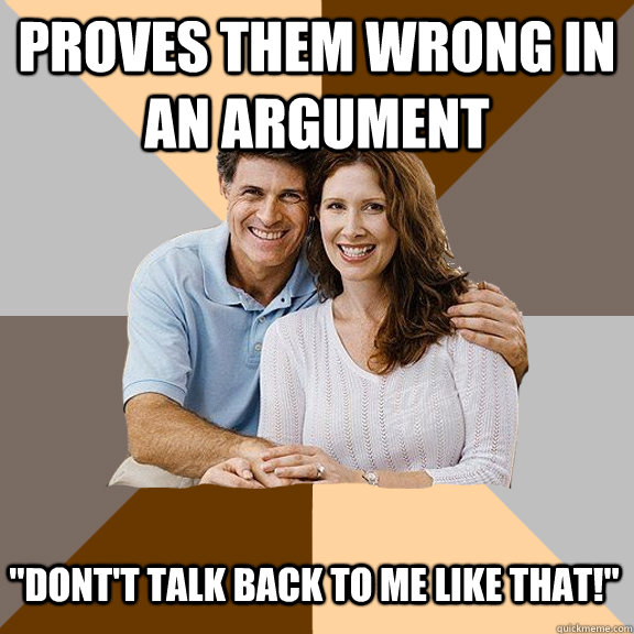 Proves them wrong in an argument