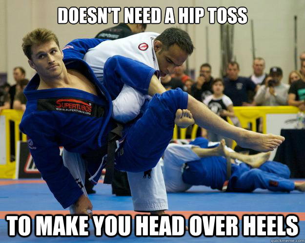Doesn't need a hip toss To make you head over heels  Ridiculously Photogenic Jiu Jitsu Guy