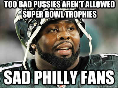 Philly Fans be Like Philly Fans Eagles Pride